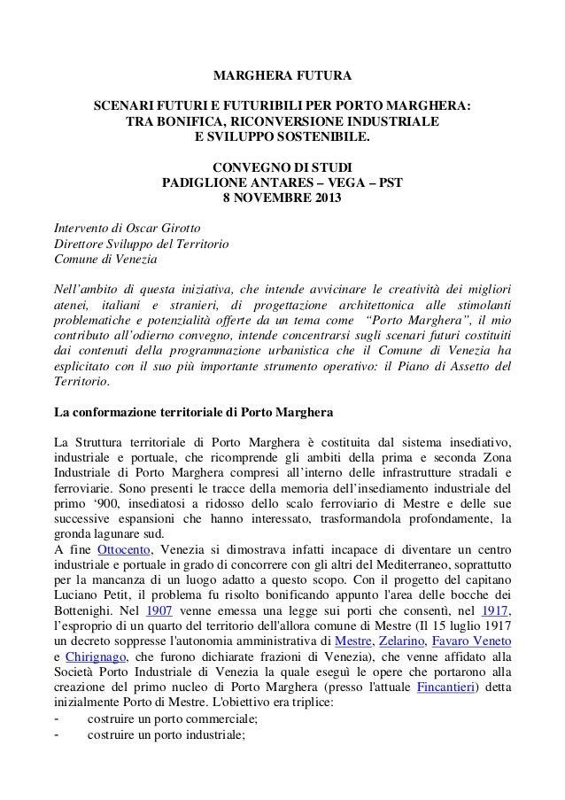 Girotto - Convegno: scenari futuri e futuribili per porto Marghera
