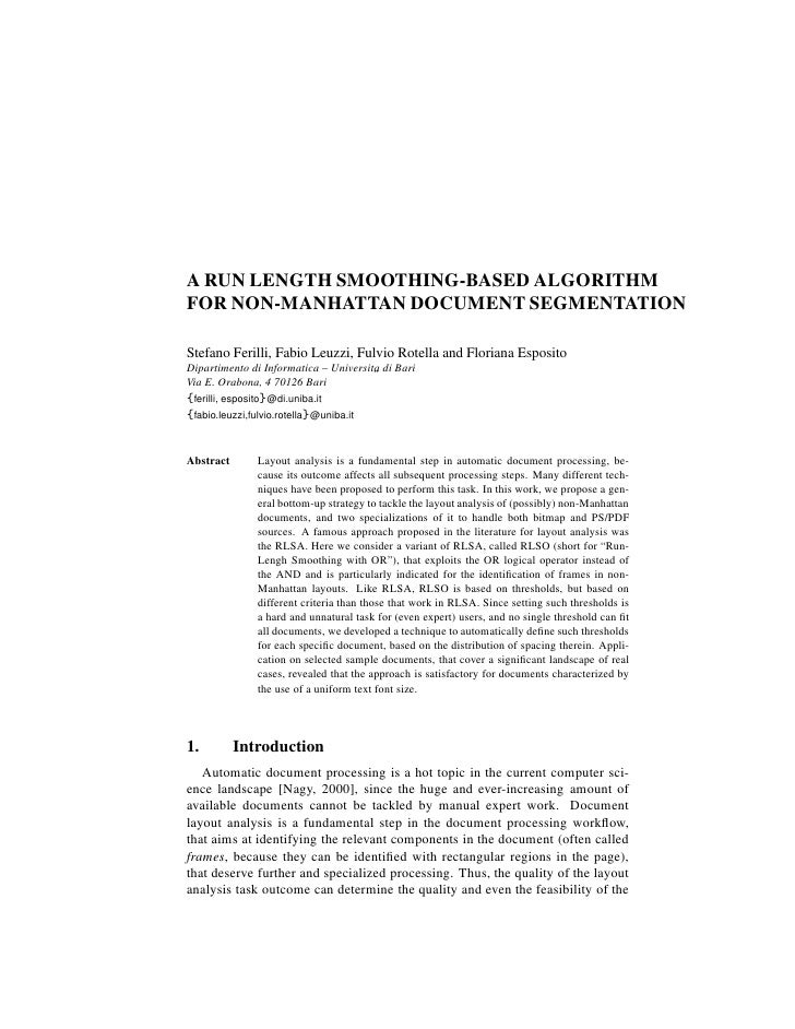 A RUN LENGTH SMOOTHING-BASED ALGORITHMFOR NON-MANHATTAN DOCUMENT SEGMENTATIONStefano Ferilli, Fabio Leuzzi, Fulvio Rotella...