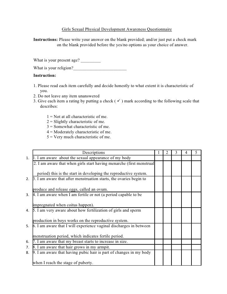 Girls Sexual Physical Development Awareness Questionnaire    Instructions: Please write your answer on the blank provided;...
