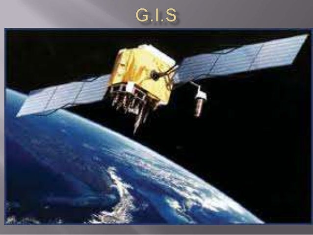  In general, a GIS provides facilities for datacapture, data management, data manipulation and analysis, and the pres...
