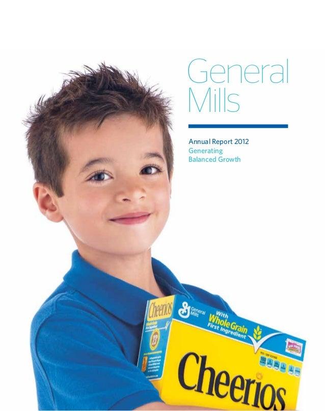 GeneralMillsAnnual Report 2012GeneratingBalanced Growth