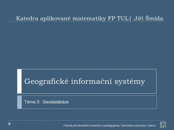 Gis 3 databaze_2012