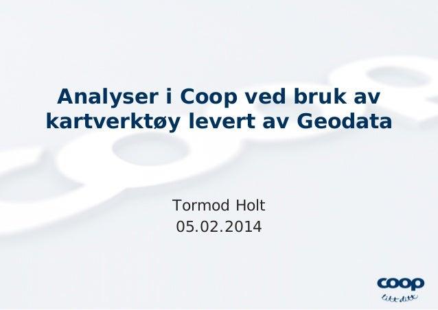 GIS analyser i Coop - Esri norsk BK 2014