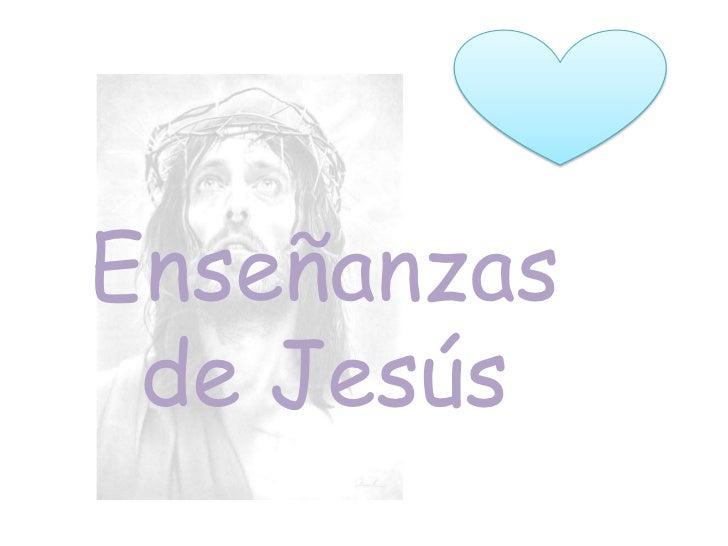 Enseñanzas de Jesús<br />