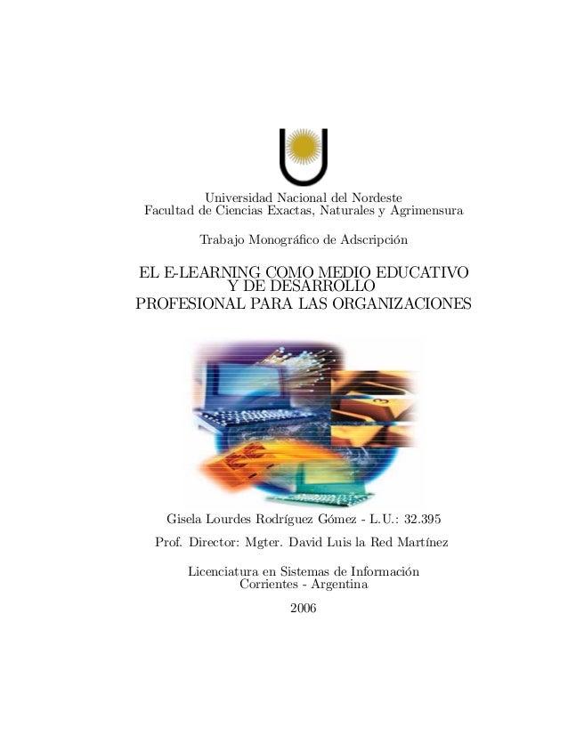 Universidad Nacional del NordesteFacultad de Ciencias Exactas, Naturales y AgrimensuraTrabajo Monográfico de AdscripciónEL ...