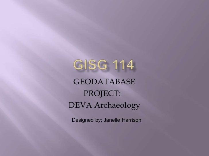 GISG 114 Geodatabase Project
