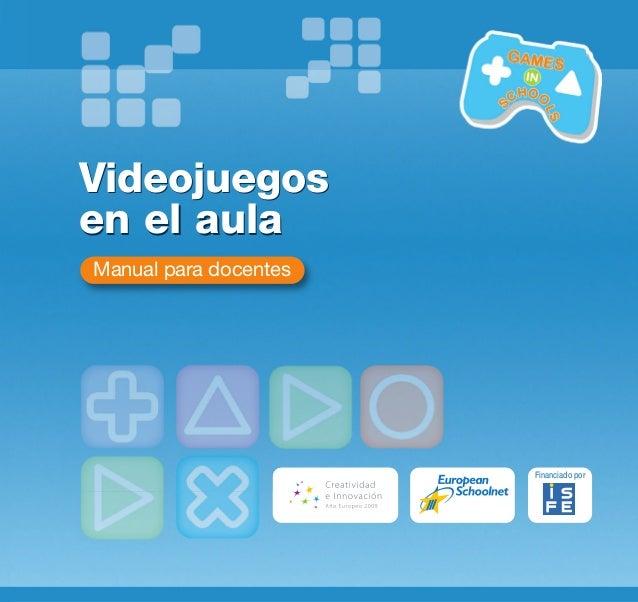 Manual para docentes Videojuegos en el aula Financiado por Videojuegos en el aula