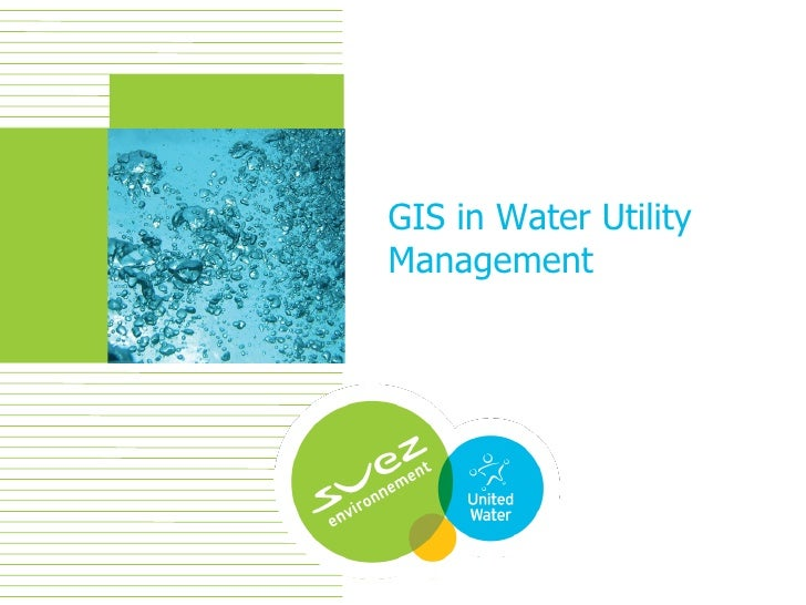 GIS in Water Utility Management.