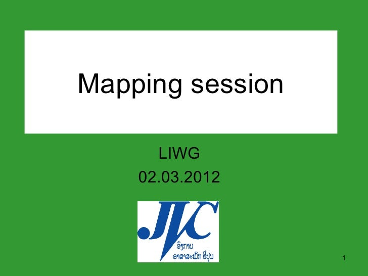 Mapping session      LIWG    02.03.2012                  1