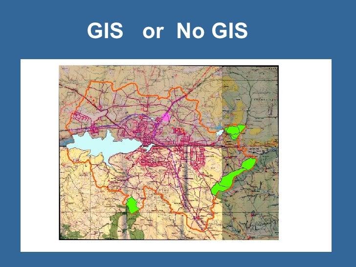 Gis Or No Gis