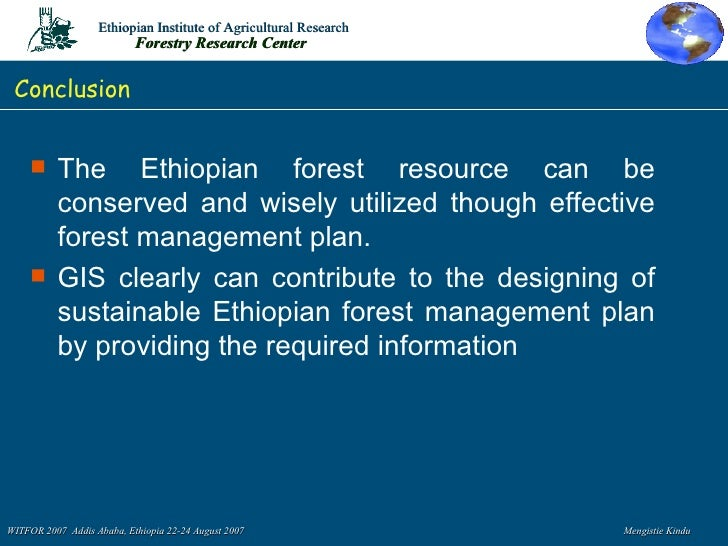 Forest Resource Management : Gis for sustainable forest resource management in ethiopia