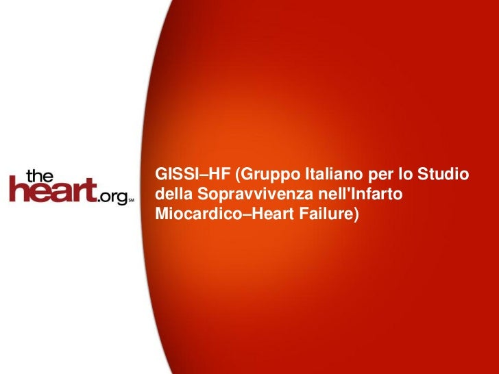 GISSI–HF trial - Summary & Results