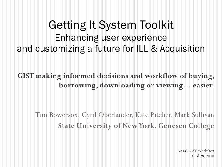 Getting It System Toolkit: Enhancing User Experience & Customizing a Future for ILL & Acquisition