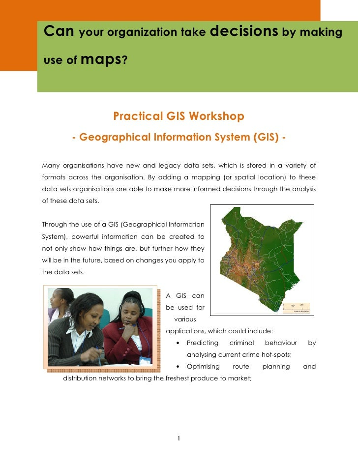 Can your organization take decisions by making use of maps?                          Practical GIS Workshop          - Geo...