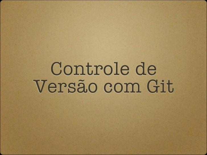 Controle deVersão com Git