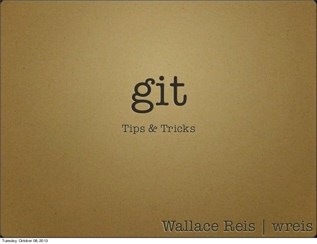 Git - tips and tricks