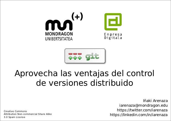 Aprovecha las ventajas del control             de versiones distribuido                                                   ...