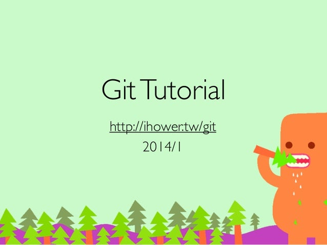 Git Tutorial 教學