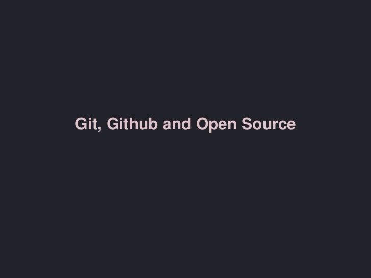 Git, GitHub and Open Source