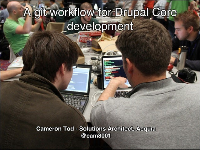 Cameron Tod - Solutions Architect, Acquia! @cam8001
