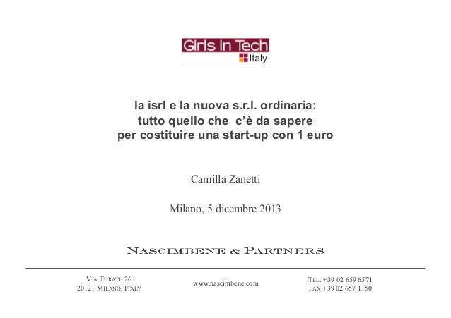 la isrl e la nuova s.r.l. ordinaria: tutto quello che c'è da sapere per costituire una start-up con 1 euro  Camilla Zanett...