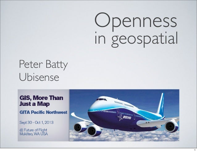 GITA PNW keynote presentation: Openness in Geospatial