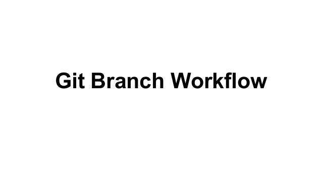 Git branch management