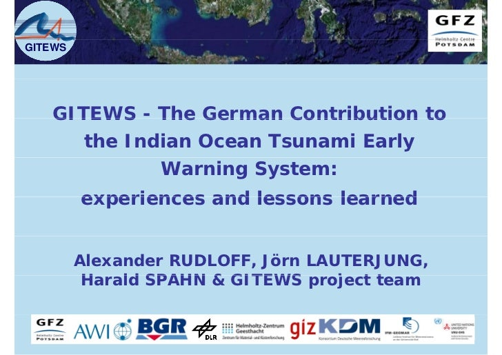 GITEWS - The German Contribution to the Indonesian Ocean Tsunami Early Warning system: experiences and lessons learned