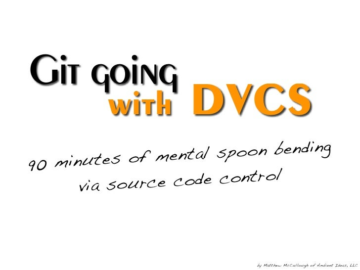 Git Going With DVCS v1.3