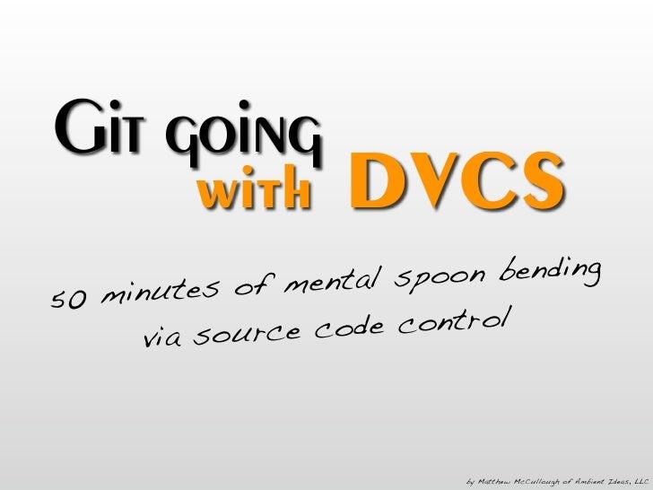 Git Going With DVCS v1.5.2