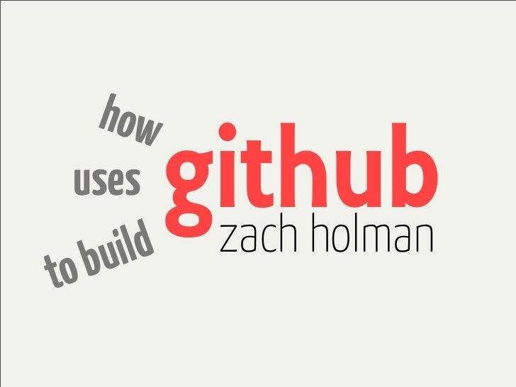 how  uses     ild           github            zach holmanto bu