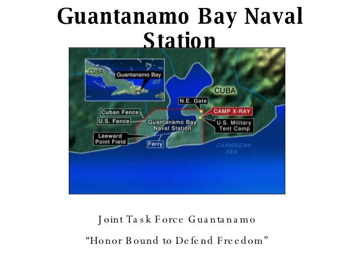 "Guantanamo Bay Naval Station Joint Task Force Guantanamo "" Honor Bound to Defend Freedom"""