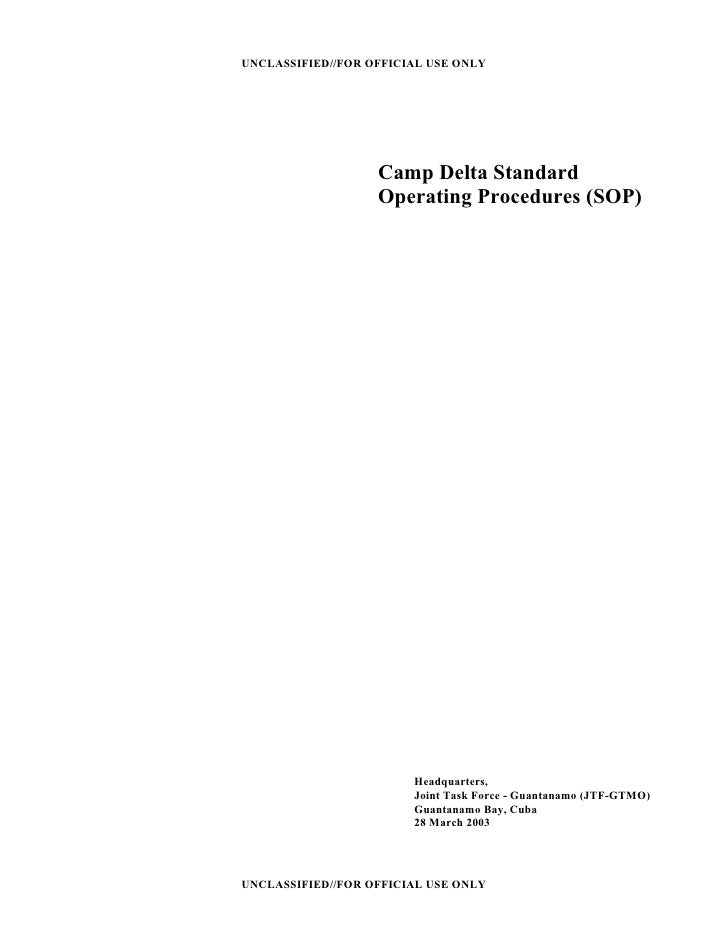 UNCLASSIFIED//FOR OFFICIAL USE ONLY                        Camp Delta Standard                    Operating Procedures (SO...