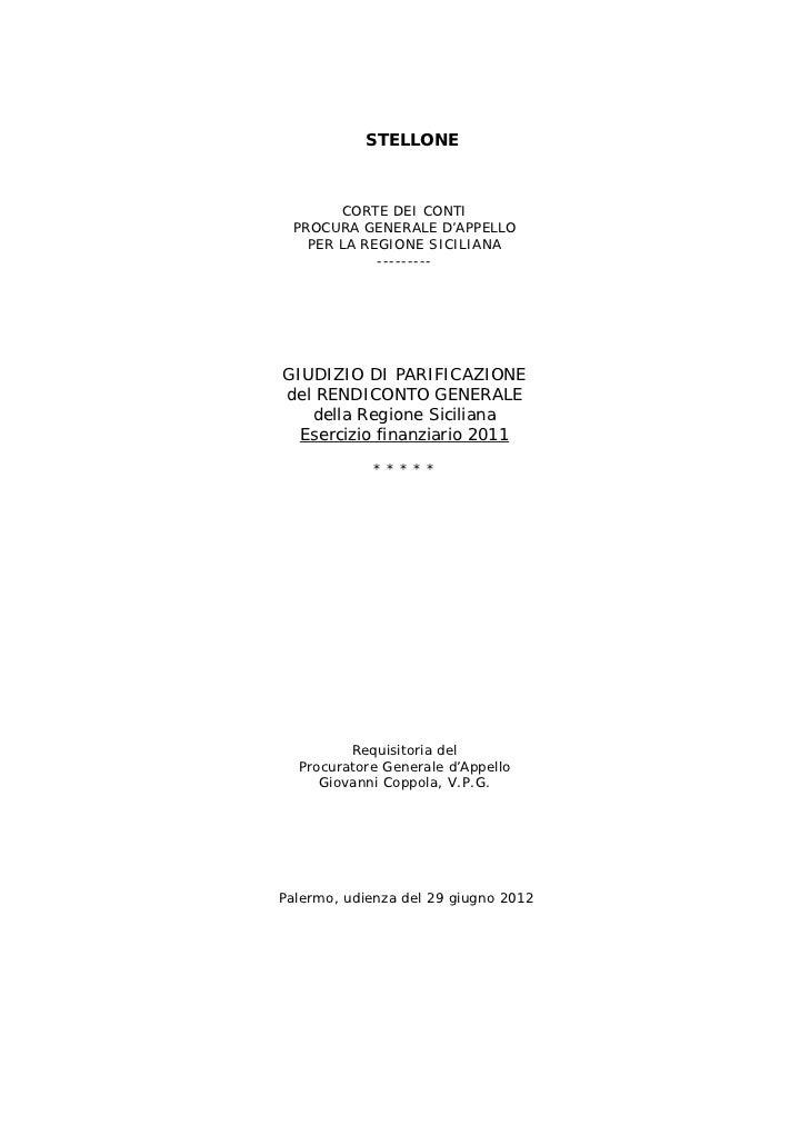 STELLONE       CORTE DEI CONTI PROCURA GENERALE D'APPELLO   PER LA REGIONE SICILIANA            ---------GIUDIZIO DI PARIF...