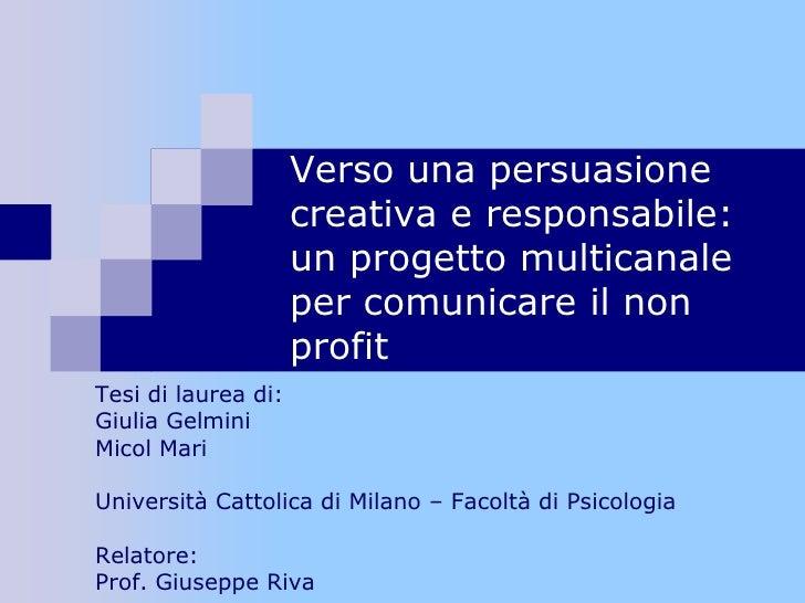 Giulia Gelmini - Comunicazione multicanale per il no profit - Tesicamp