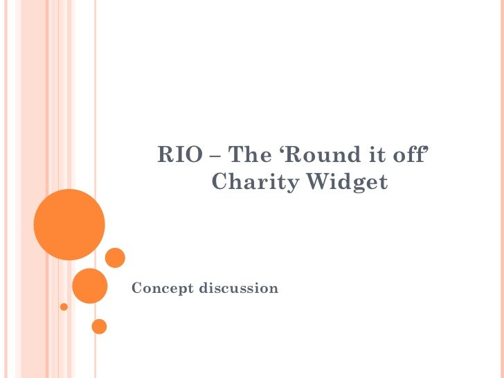 "RIO - The 'Round It Off"" Charity Widget!"