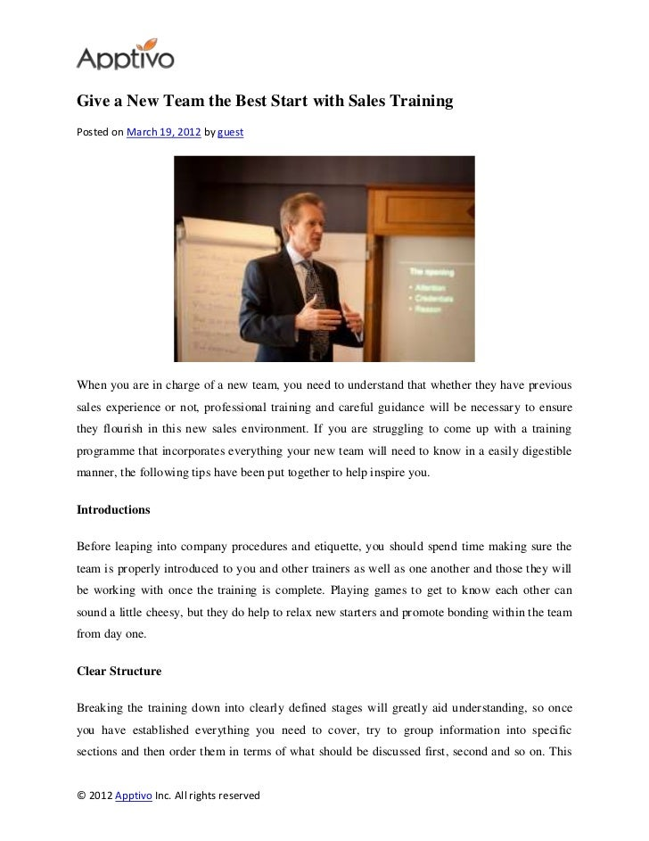 Give a New Team the Best Start with Sales TrainingPosted on March 19, 2012 by guestWhen you are in charge of a new team, y...