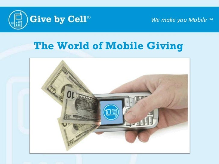 The World of Mobile Giving<br />