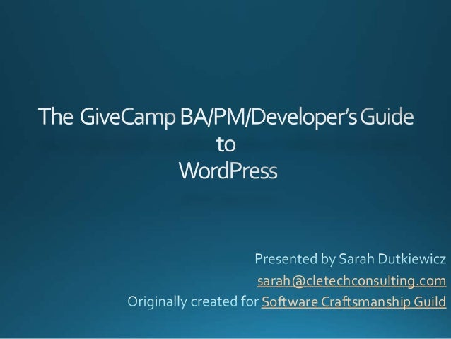 The GiveCamp Guide to WordPress