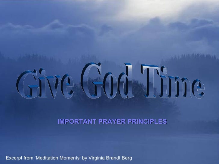 ♫  Turn on your speakers! CLICK TO ADVANCE SLIDES Tommy's Window Slideshow Give God Time IMPORTANT PRAYER PRINCIPLES Excer...