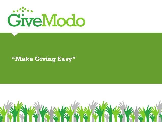 "GiveModo ""Make Giving Easy"""