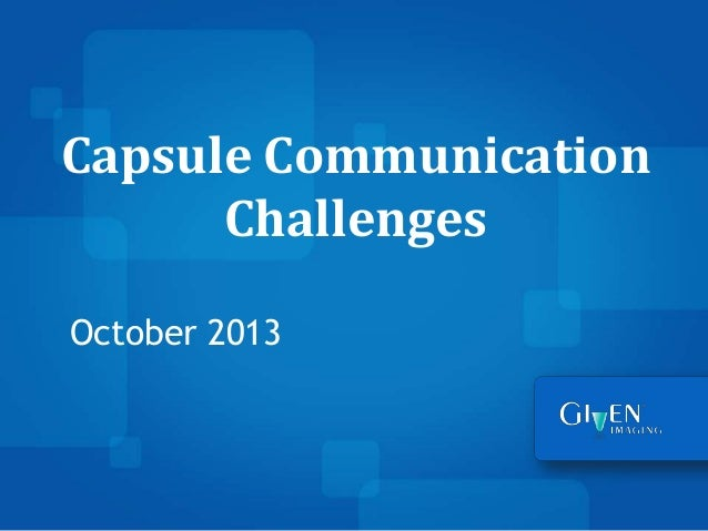 mHealth Israel Conference & Business Contest: Given Imaging- Capsule Communication Challenges, October 7, 2013