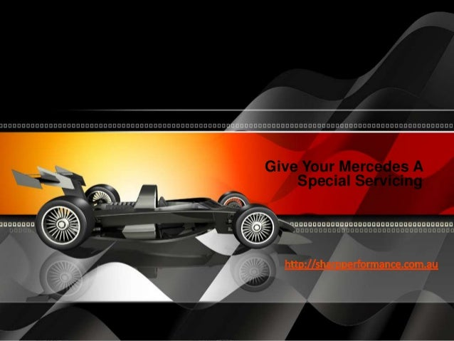 Give Your Mercedes A Special Servicing