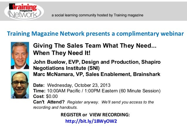 Training Magazine Network presents a complimentary webinar John Buelow, EVP, Design and Production, Shapiro Negotiations I...