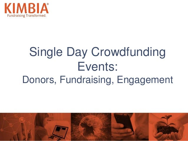 Single Day Crowdfunding Events: Donors, Fundraising, Engagement 1