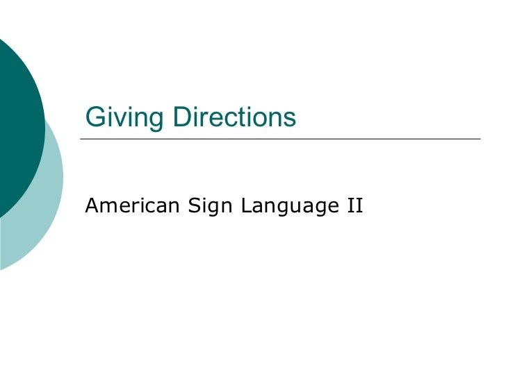 Giving Directions American Sign Language II