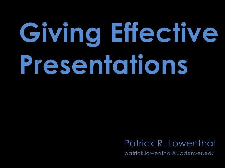 Giving Effective Presentations