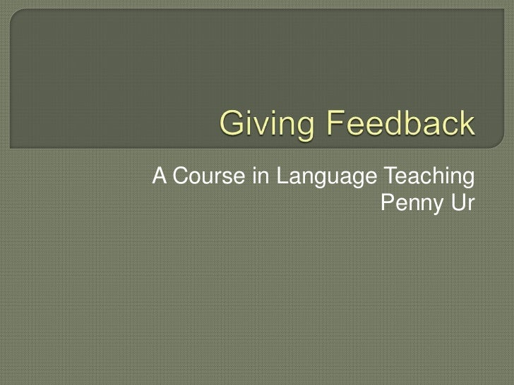 A Course in Language Teaching                    Penny Ur