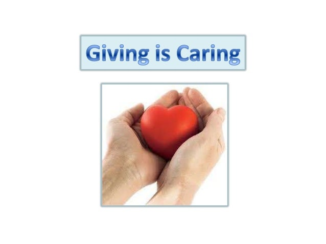 Giving is caring