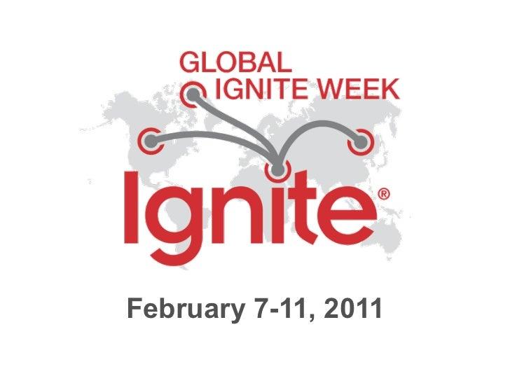 Global Ignite Week 2011